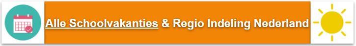 Schoolvakanties regio indeling